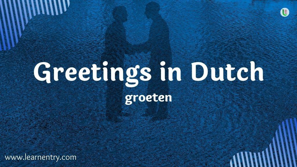 Greetings in Dutch